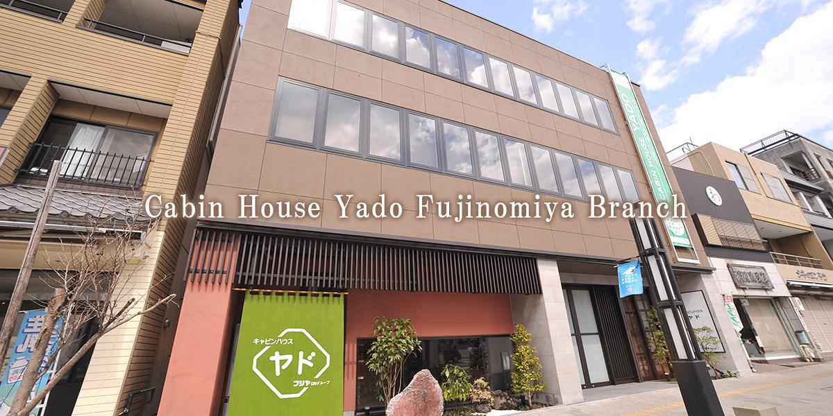 Cabin House Yado Fujinomiya Branch